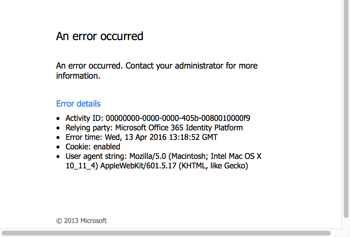 Noticed That My Outlook Client Doesnt Seem To Authenticate Through Ad Fs Office 365 With Our Office 365 Environment Thus Resulting In The Error Below