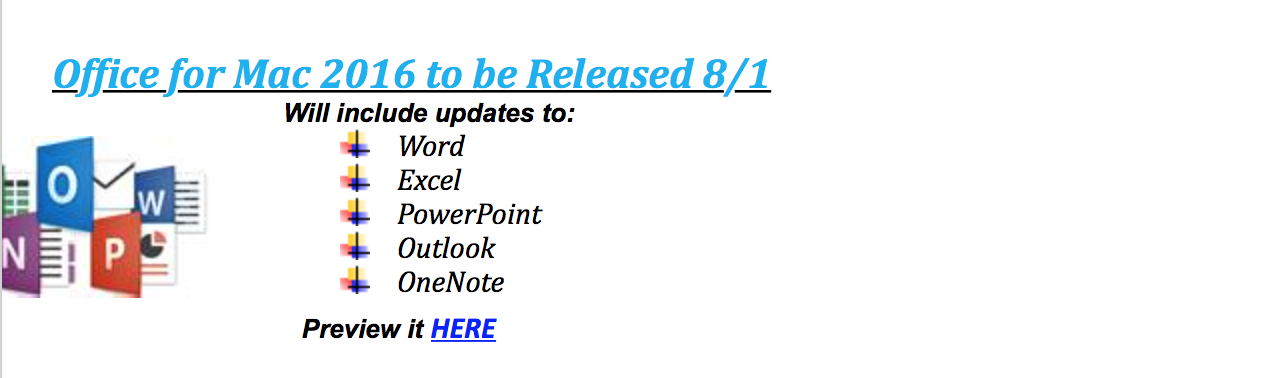 Microsoft Office for Mac 2016 Official Release Date - 8/1